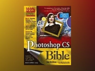 Photoshop CS Bible av Deke Mcclelland