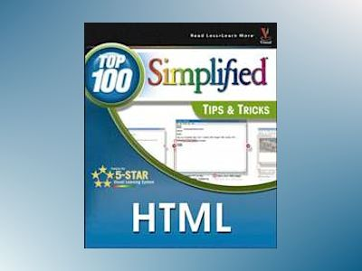 HTML: Top 100 Simplified Tips & Tricks av Paul Whitehead