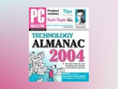 PC Magazine Technology Almanac 2004 av Brian Underdahl