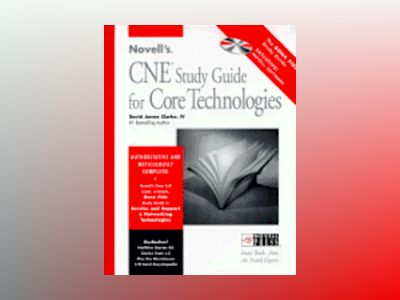 Novell's CNE Study Guide for Core Technologies av David James Clarke