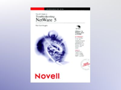 Novell's Guide to Troubleshooting NetWare 5 av Rick Sant'Angelo