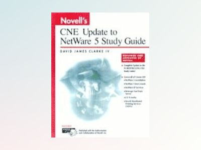 Novell's CNE Update to NetWare 5 Study Guide av David James Clarke: IV