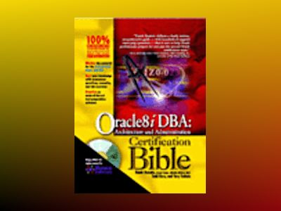Oracle8i DBA: Architecture and Administration Certification Bible av Damir Bersinic