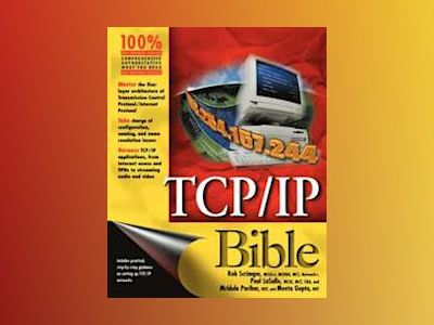 TCP/IP Bible av Rob Scrimger