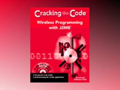 Wireless Programming with J2METM : Cracking the CodeTM av Dreamtech Software Team