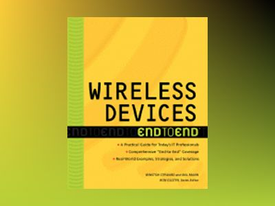 Wireless Devices End to End av Ron Gilster