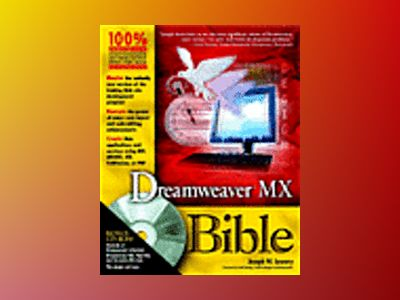 Dreamweaver MX Bible av Joseph W. Lowery