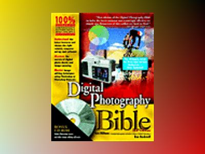 Digital Photography Bible, 2nd Edition av Ken Milburn