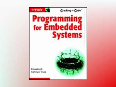 Programming for Embedded Systems: Cracking the Code av Dreamtech Software Team