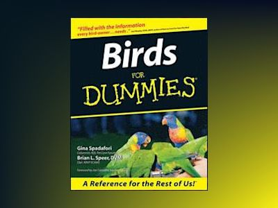 Birds For Dummies av Gina Spadafori