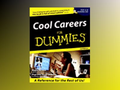 Cool Careers For Dummies, 2nd Edition av Marty Nemko