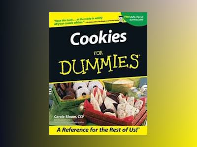 Cookies For Dummies av Carole Bloom