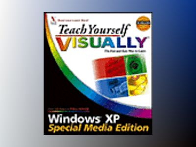 Teach Yourself VISUALLY Windows XP, Special Media Edition av Sherry Kinkoph