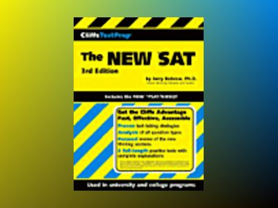 CliffsTestPrepThe NEW *SAT: Includes the New *PSAT/NMSQT, 3rd Edition av Jerry Bobrow