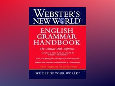 Webster's New World English Grammar Handbook av Gordon Loberger