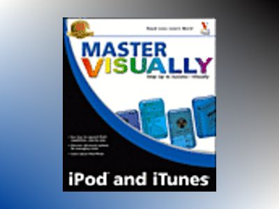 Master Visually iPod and iTunes av Ian David Aronson