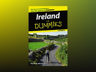 Ireland For Dummies, 3rd Edition av Elizabeth Albertson