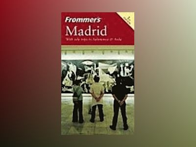 Frommer's  Madrid, 1st Edition av Peter Stone