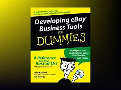 Developing eBay Business Tools For Dummies av John Kaufeld