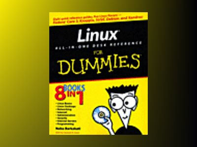 Linux All-in-One Desk Reference For Dummies av Naba Barkakati