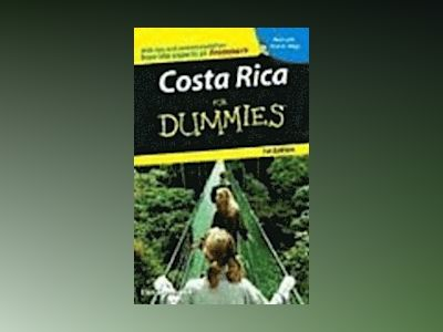 Costa Rica For Dummies , 1st Edition av Eliot Greenspan