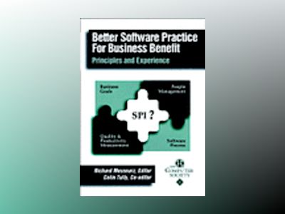 Better Software Practice for Business Benefit: Principles and Experience av Richard Messnarz