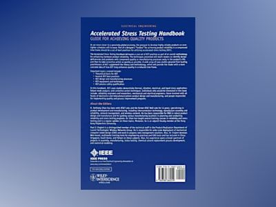 Accelerated Stress Testing Handbook: Guide for Achieving Quality Products av H. Anthony Chan