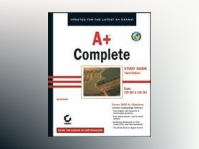 A+ Complete Study Guide, 3rd Edition (220-301 and 220-302) av David Groth