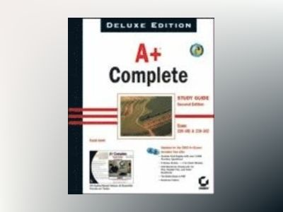 A+ Complete Study Guide, Deluxe Edition (220-301 and 220-302) av David Groth