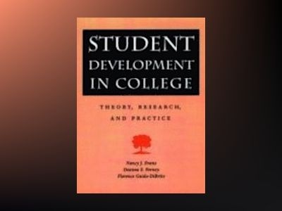 Student Development in College: Theory, Research, and Practice av Nancy J. Evans