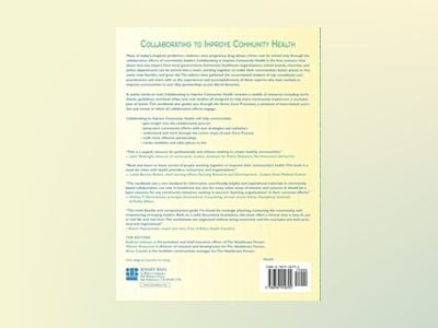 Collaborating to Improve Community Health: Workbook and Guide to Best Pract av Kathryn Johnson