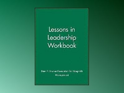 Lessons in Leadership Workbook av Peter F. Drucker Foundation for Nonprofit Management