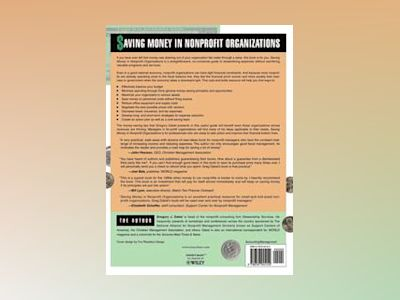 Saving Money in Nonprofit Organizations: More than 100 Money-Saving Ideas, av Gregory J. Dabel