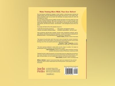 The Action Learning Guidebook: A Real-Time Strategy for Problem Solving, Tr av William J. Rothwell
