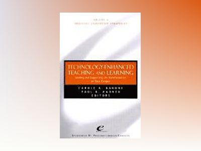 Educause Leadership Strategies, Volume 5, Technology-Enhanced Teaching and av Carole A. Barone