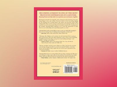 Becoming Parents: How to Strengthen Your Marriage as Your Family Grows av Pamela L. Jordan