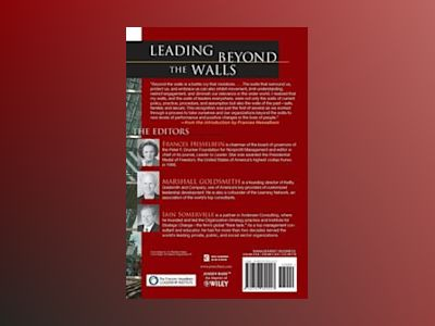 Leading Beyond the Walls: How High-Performing Organizations Collaborate for av Frances Hesselbein