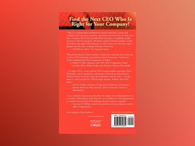 The Right CEO: Straight Talk About Making Tough CEO Selection Decisions av Frederick W. Wackerle