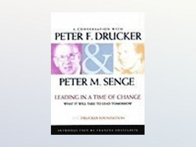 Leading in a Time of Change: What It Will Take to Lead Tomorrow, Video Pack av Peter F. Drucker