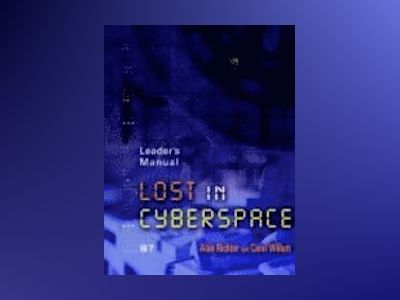 Lost in Cyberspace, Leader's Manual, av Alan Richter