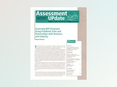 Assessment Update: Progress, Trends, and Practices in Higher Education, Vol av Trudy W. Banta