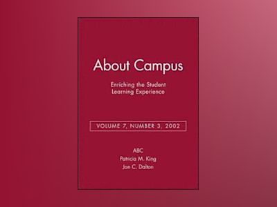 About Campus: Enriching the Student Learning Experience, Volume 7, No. 3, 2 av ABC