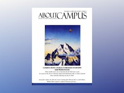 About Campus: Enriching the Student Learning Experience, Volume 7, No. 4, 2 av Charles C. Schroeder