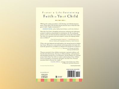 Real Kids, Real Faith: Practices for Nurturing Children's Spiritual Lives av Karen Marie Yust