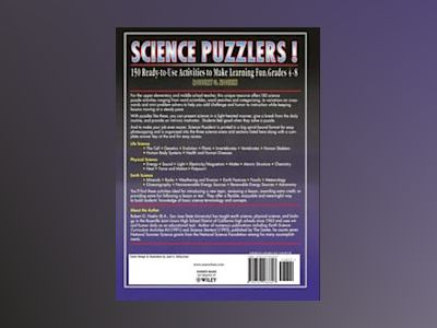 Science Puzzlers!: 150 Ready-to-Use Activities to Make Learning Fun, Grades av Robert G. Hoehn