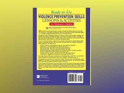 Ready-to-Use Violence Prevention Skills Lessons & Activities for Elementary av Ruth Weltmann Begun
