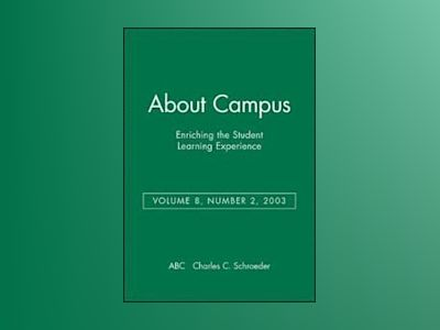 About Campus: Enriching the Student Learning Experience, Volume 8, No. 2, 2 av ABC