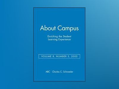 About Campus: Enriching the Student Learning Experience, Volume 8, No. 3, 2 av ABC