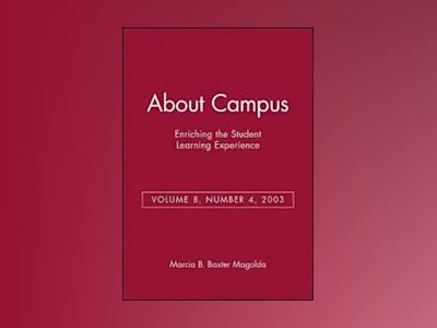 About Campus: Enriching the Student Learning Experience, Volume 8, No. 4, 2 av Marcia B. Baxter Magolda