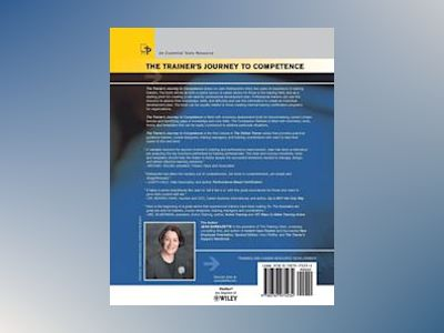 The Trainer's Journey to Competence: Tools, Assessments, and Models av Jean Barbazette